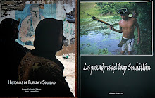 Libros Historias de Fuerza y Soledad y Los pescadores del lago Suchitlan
