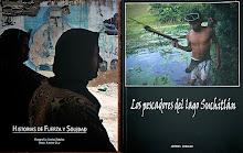 Libros Historias de Fuerza y Soledad y Los pescadores del lago Suchitlan