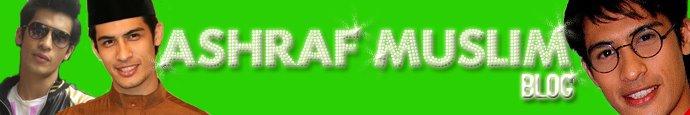 Blog Gambar & Berita Ashraf Muslim