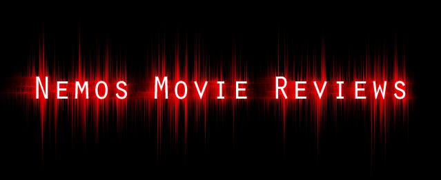 Nemos Movie Reviews