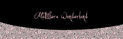 Matissera Wonderland