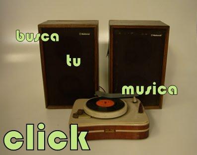 TODA LA MUSICA buscala AQUI