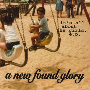 New Found Glory - It's All About The Girls