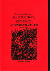Revolution - Violence - Antiauthoritarianism