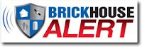 Brickhouse Alert