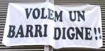 "Pancartes ""Volem un barri digne"""