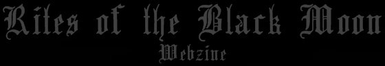 Rites of the Black Moon Webzine