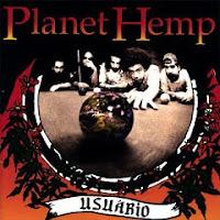 Planet Hemp - Álbum: Usuário