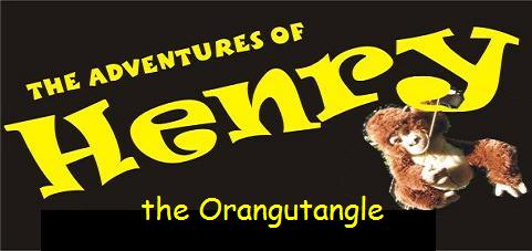 The Adventures of Henry the Orangutangle