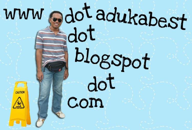 http://adukabest.blogspot.com/