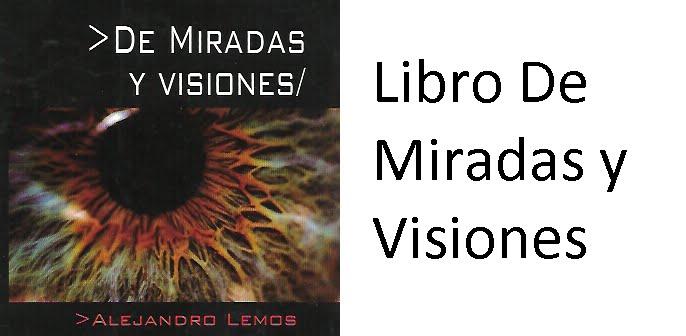Libro De Miradas y Visiones