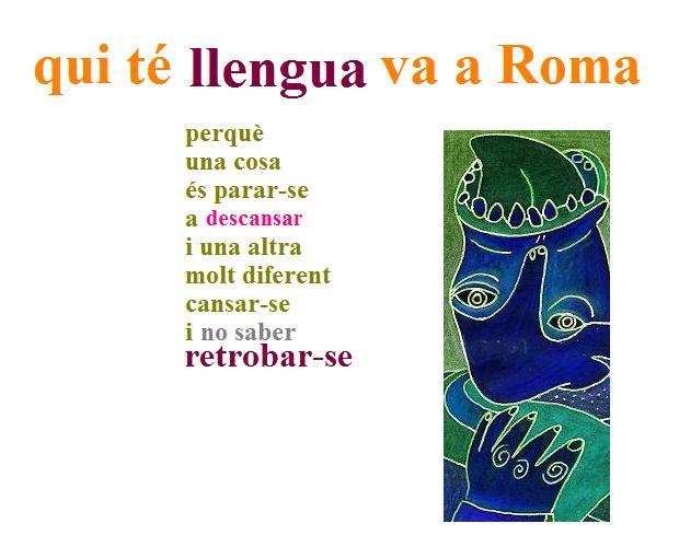qui té llengua va a roma