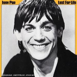IGGY POP en solitario - Página 3 Iggy+Pop+-+Lust+For+Life+(1977)