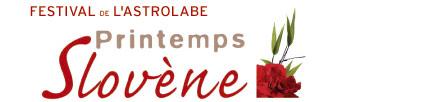 Festival de l'Astrolabe : Printemps Slovène