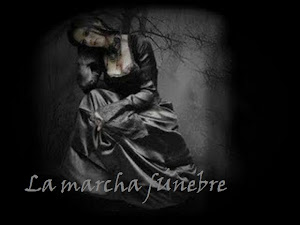 *·†· La Marcha Fúnebre·†·*