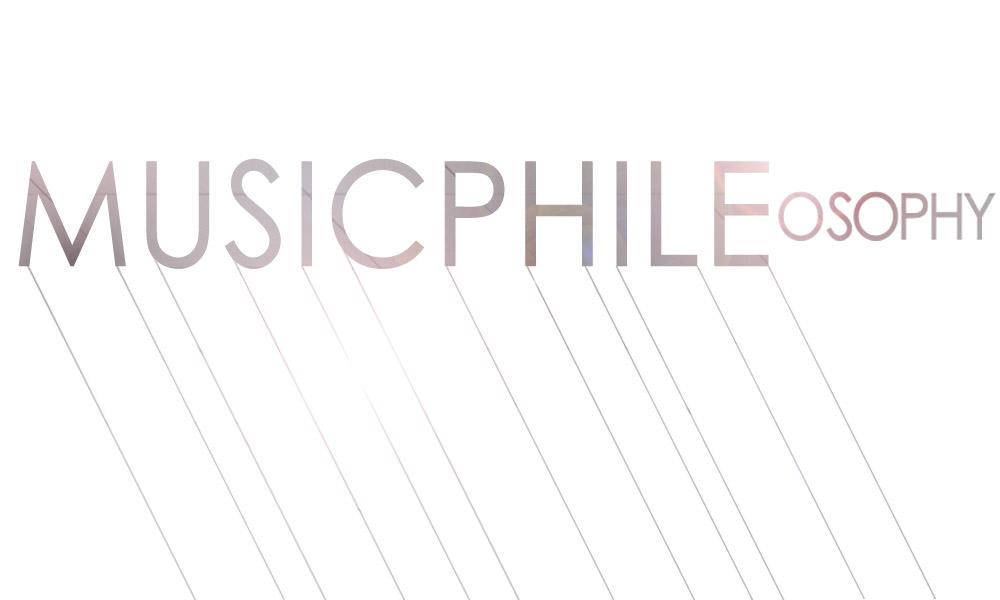 Musicphile|osophy