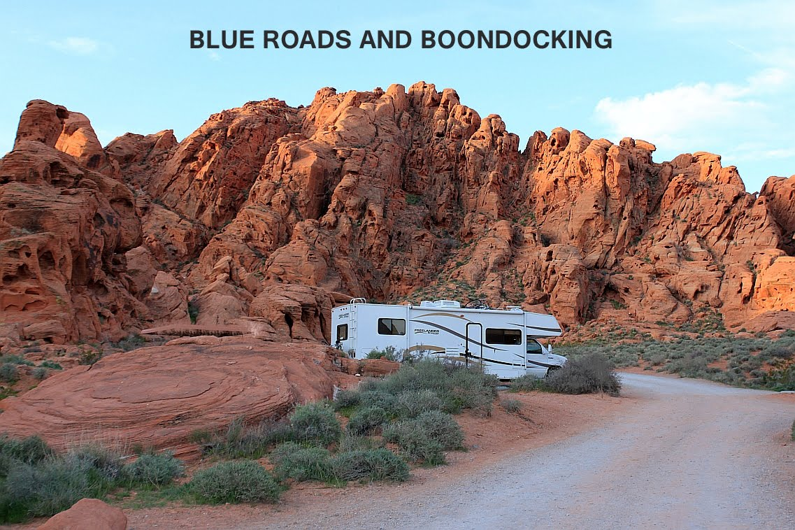 BLUE ROADS AND BOONDOCKING