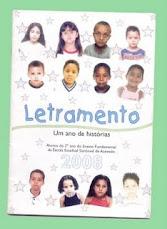 LETRAMENTO. UM ANO DE HISTÓRIAS 2008