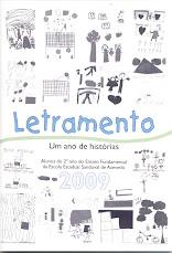 LETRAMENTO. UM ANO DE HISTÓRIAS 2009