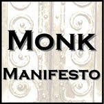 Read the Monk Manifesto!
