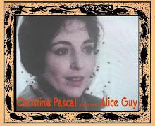 """""""CHRISTINE PASCAL"""" Dans le rôle d' ALICE GUY"""