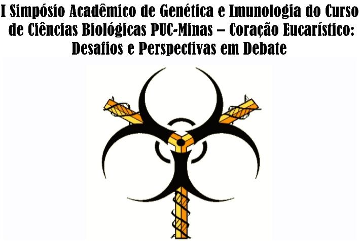 I Simpósio Acadêmico de Genética e Imunologia do Curso de Ciências Biológicas PUC-Minas