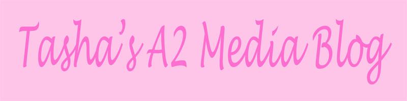 Natasha's A2 Media Blog
