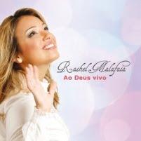 CD Ao Deus vivo de Rachel Malafaia