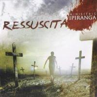 CD Ressuscita - Ministério Ipiranga