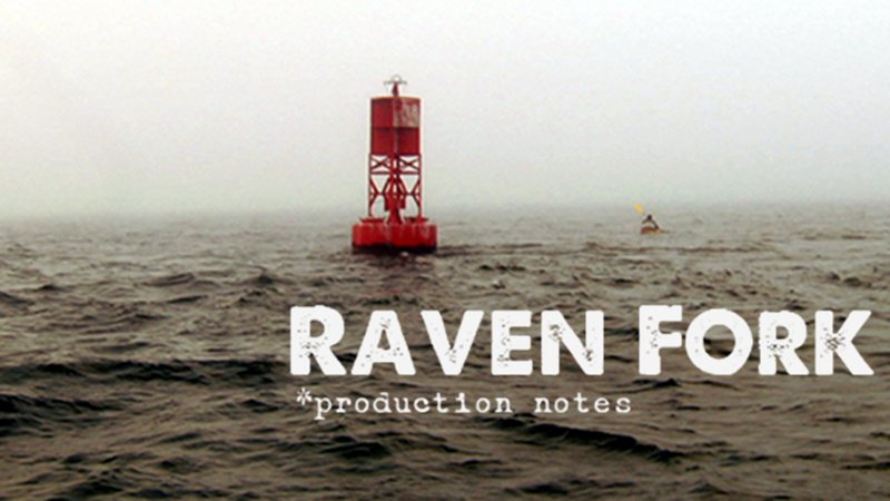 Raven Fork Feature Film