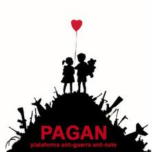 PAGAN (Plataforma Anti-guerra . Anti-nato
