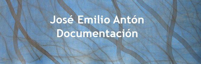 José Emilio Antón. Documentación