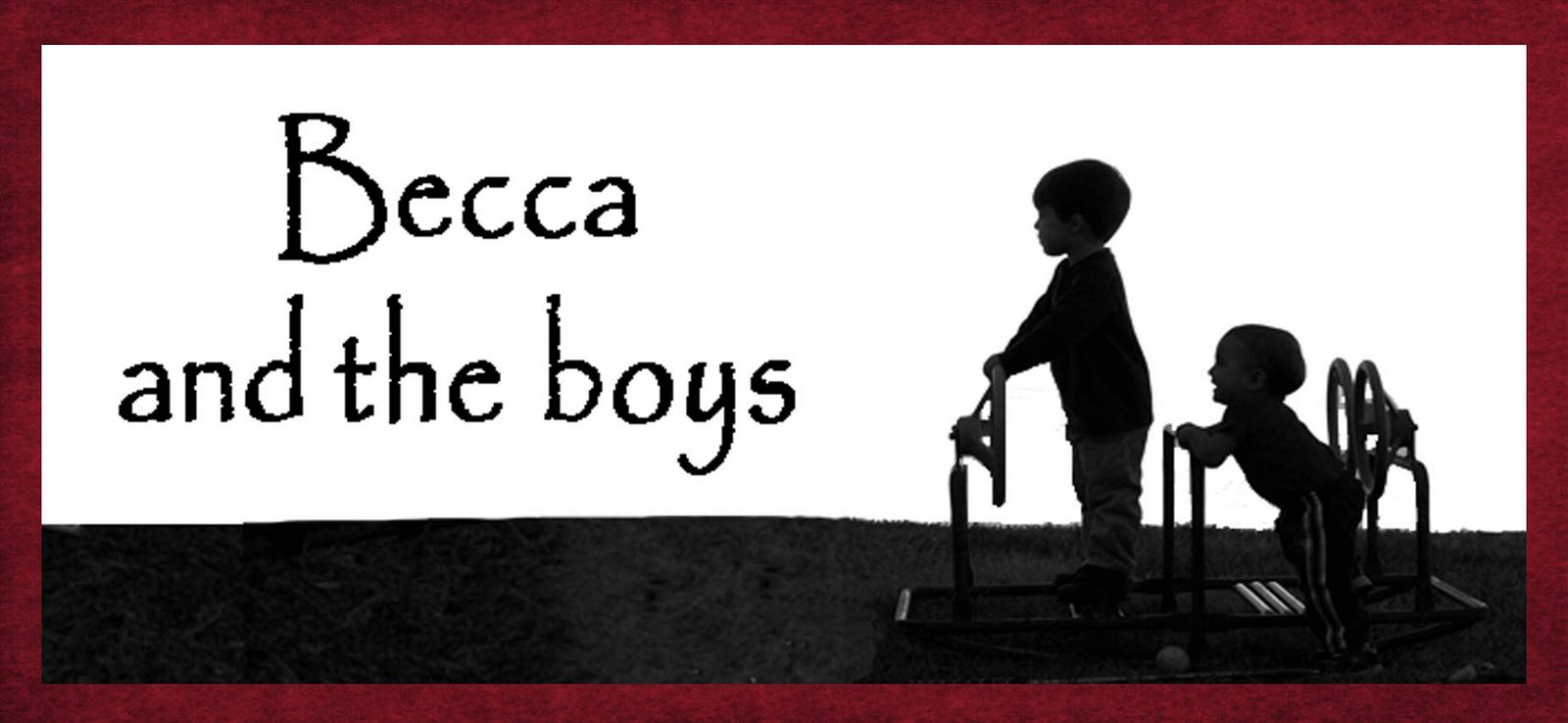 Becca and the boys