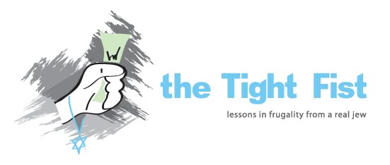 The Tight Fist - Lessons In Frugality From A Real Jew