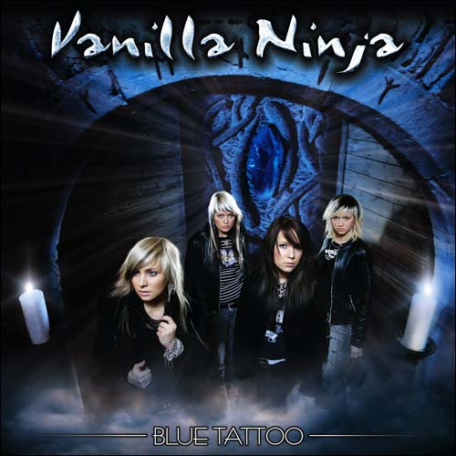 Vanilla Ninja - (2005) Blue Tattoo. Released: March 14 2005