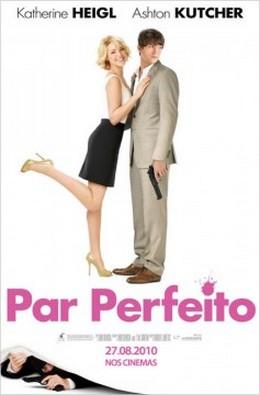 Par Perfeito Legendado – 2010