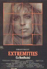 EXTREMITIES (LA HUMILLACIÓN)
