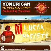 Yonurican :: Lucha Machete