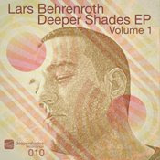 Lars Behrenroth :: Deeper Shades EP Vol. 1