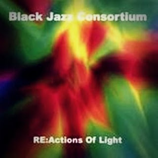 Black Jazz Consortium :: Reactions Of Light