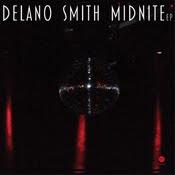 Delano Smith - Midnite ep