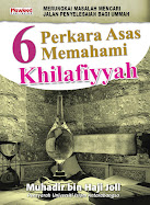 ::6 Perkara Asas Memahami Khilafiyyah::