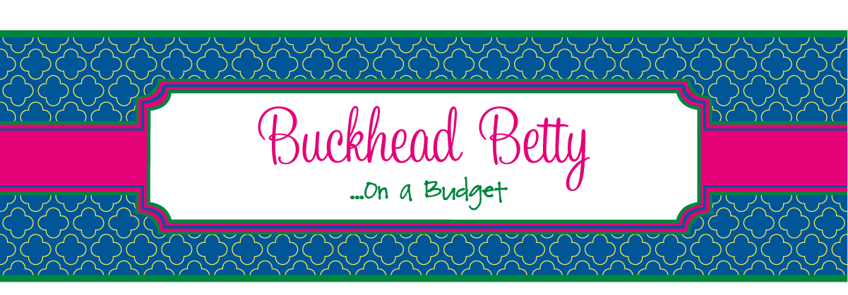 Buckhead Betty ... on a Budget