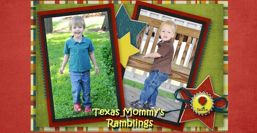 Texas Mommy's Ramblings