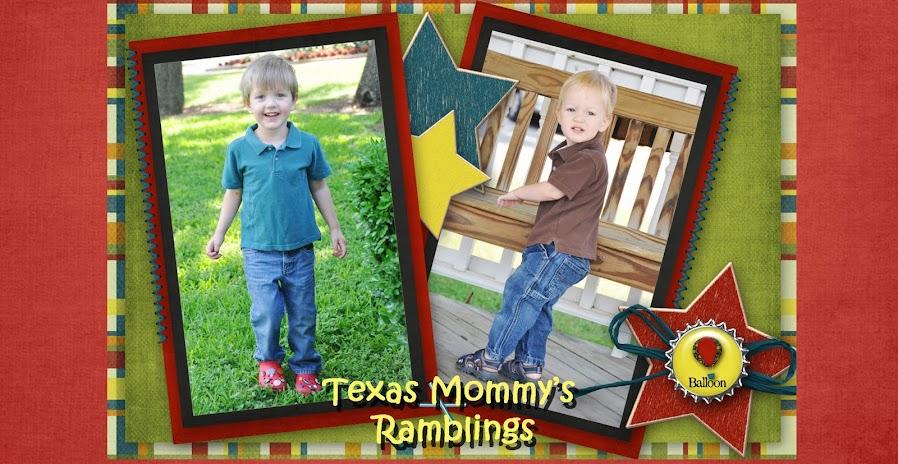 Texas Mommy's Ramblings