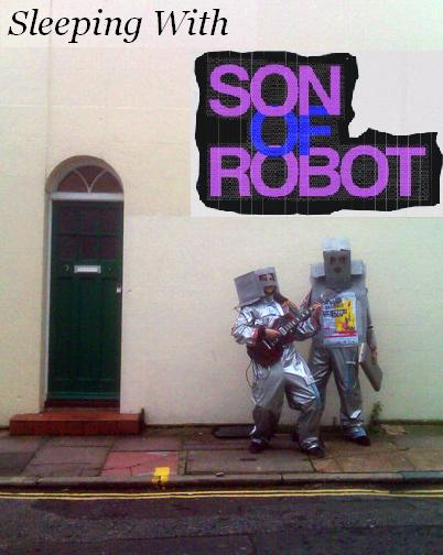 Sleeping With Son Of Robot