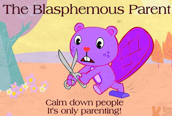 The Blasphemous Parent