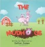 THE MUDHOGS by Dalton James