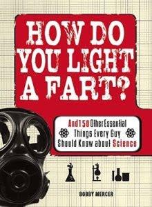 HOW DO YOU LIGHT A FART? by Bobby Mercer