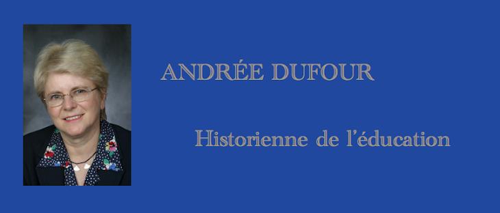 ANDRÉE DUFOUR  Éducation Québec